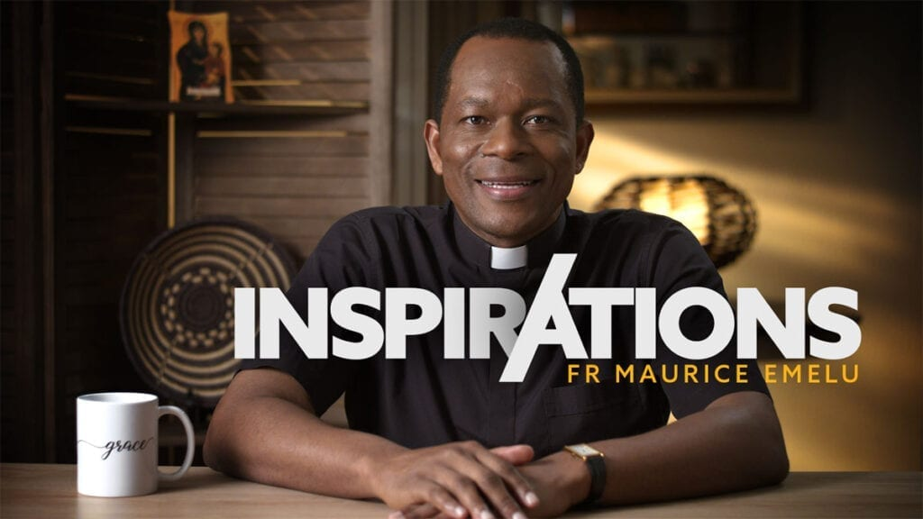 INSPIRATIONS Fr. Maurice Emelu